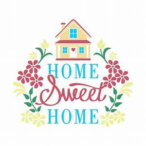 Home Sweat Home : home sweet home cuttable design ~ Markanthonyermac.com Haus und Dekorationen