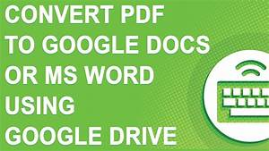 Convert pdf to google docs or ms word using new google for Convert pdf to word using google docs