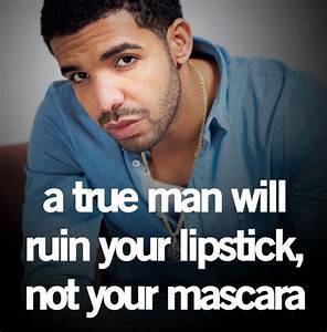 Drake Quotes About Life And Love Tumblr