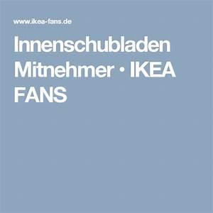 Innenschubladen Für Küchenschränke : innenschubladen mitnehmer ikea fans k che pinterest schubladen k chenstudio und kuchen ~ Markanthonyermac.com Haus und Dekorationen