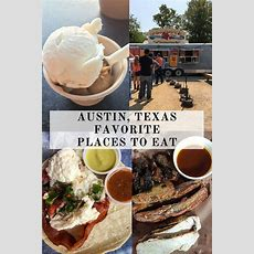 Austin, Texas Favorite Places To Eat  Recipe Runner