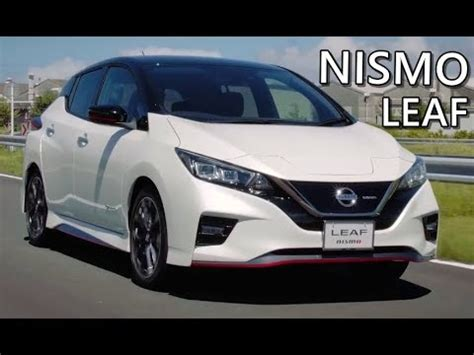 nissan leaf nismo drive exterior interior youtube