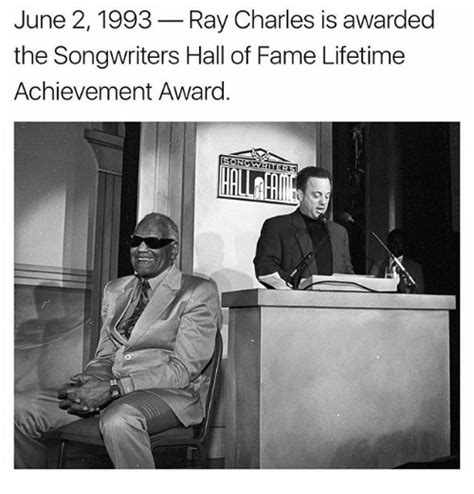 Meme Hall Of Fame - june 2 1993 ray charles is awarded the songwriters hall of