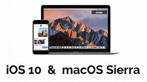 macOS Sierra And iOS 10 Public Betas Now Available, Here's ...