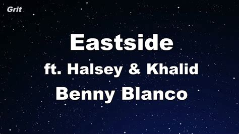 Benny Blanco, Halsey & Khalid Karaoke 【no Guide