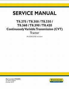 New Holland T8 275  T8 300  T8 330  T8 360  T8 390  T8 420