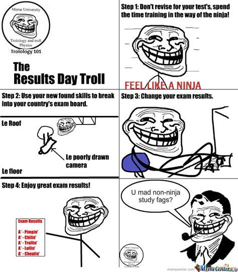 Gcse Results Meme - trolology 101 results day troll by mrgoldenhat meme center