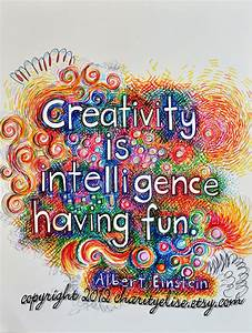 Brightly Colored Art Print Creativity is Intelligence