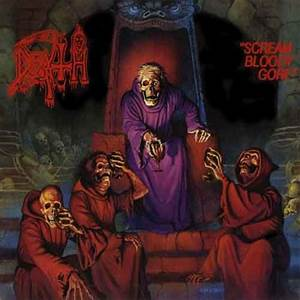 Death - Scream Bloody Gore - Encyclopaedia Metallum: The ...