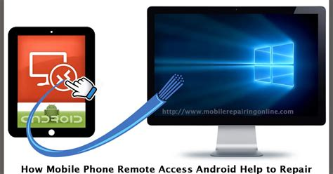how to remotely a cell phone how mobile phone remote access android help to repair