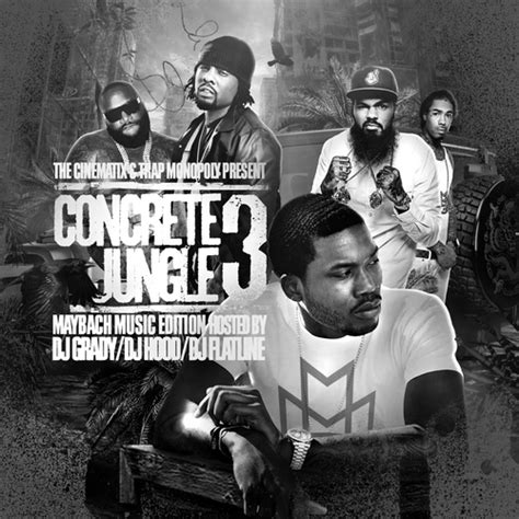 Concrete Jungle 3 Mixtape By Maybach Music Group Hosted By