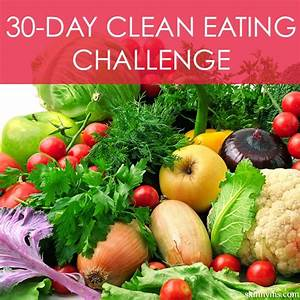 30-Day Clean Eating Challenge - Kick start April with a ...