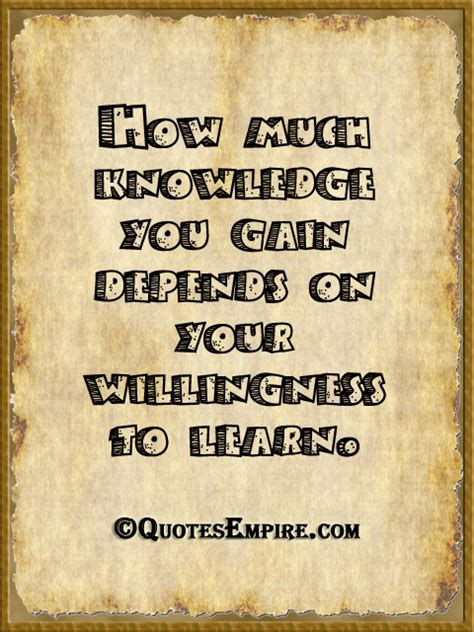 Gaining Knowledge Quotes Quotesgram. Funny Quotes Keep Calm And. Mom Birthday Quotes In Heaven. Beautiful Quotes Nabi Muhammad. Girl Quotes Guys. Success Quotes Malcolm Gladwell. Inspirational Quotes About Happiness. Beach Unwind Quotes. Fashion Quotes By Jimmy Choo