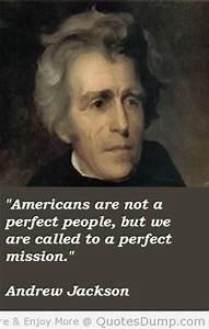 President Andrew Jackson Quotes QuotesGram