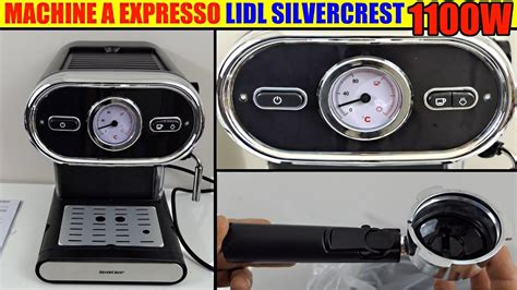 Machine A Expresso Machine A Expresso Silvercrest Lidl Caf 233 Sem 1100 Deballage Espresso Machine Espressomaschine