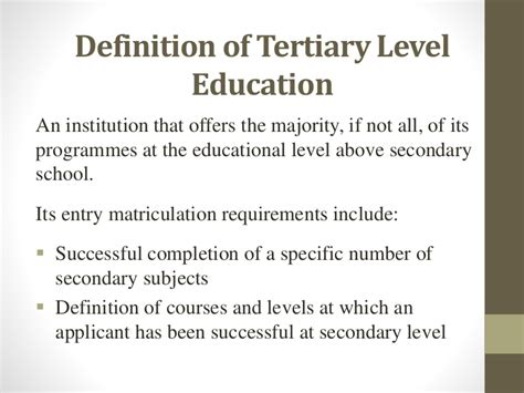 definition  tertiary level education