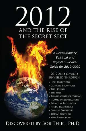 Laurie's Nonparanormal Thoughts And Reviews 2012 And The Rise Of The Secret Sect By Bob Thiel