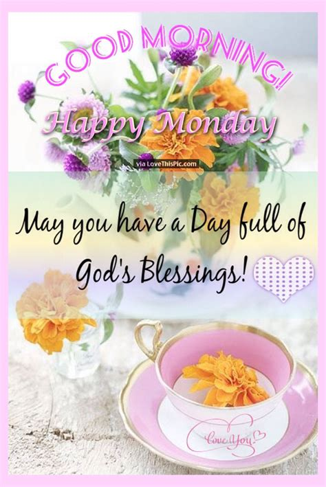 good morning happy monday blessings pictures   images  facebook tumblr pinterest