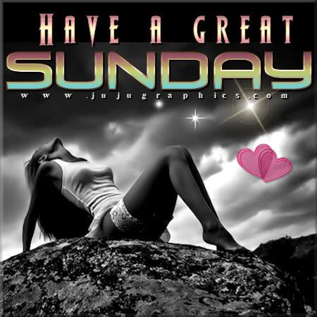 great sunday  graphics quotes comments