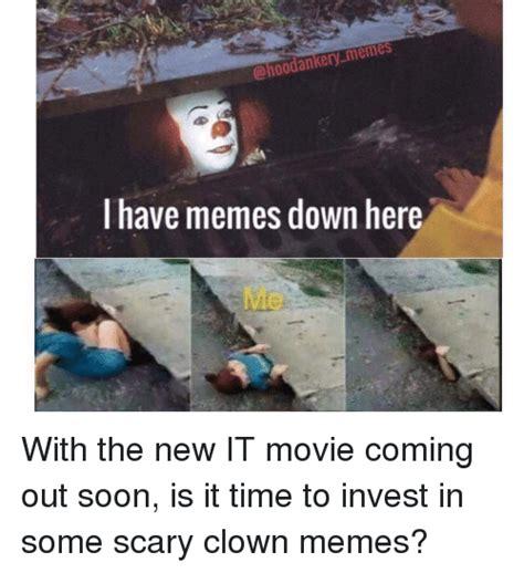 It Movie Memes - 25 best memes about clown memes clown memes