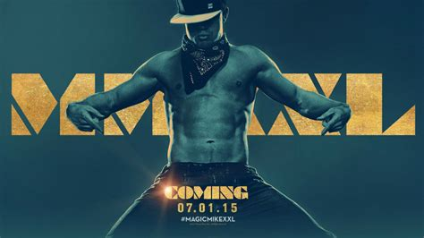 Magic Mike Xxl Trailer And Poster Revealed