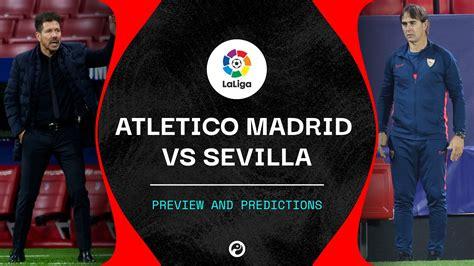 Atletico Madrid v Sevilla live stream: How to watch La ...