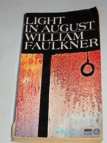 light in august light in august faulkner