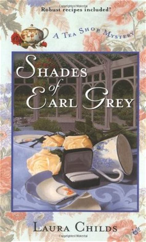 shades  earl grey  tea shop mystery   laura childs