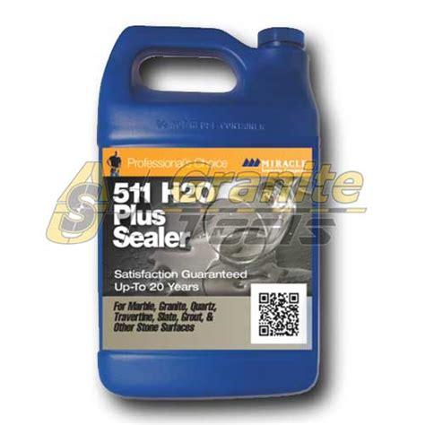511 h2o plus sealer miracle sealants h2o plus sealer usa granite tools