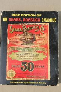 antique 1902 Sears, Roebuck mail order catalog, full size