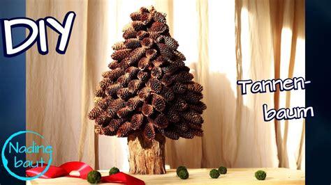 weihnachtsdeko selber machen tannenbaum bauen aus naturmaterialien basteln diy pine cone