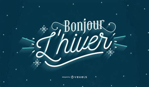 Welcome Winter French Quote Lettering Design - Vector Download