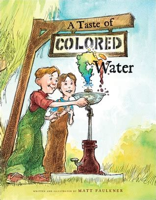 taste  colored water  matt faulkner reviews