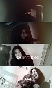she is everything to me / lily and snape