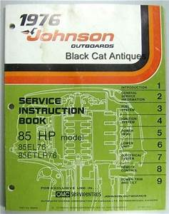 1976 Omc Johnson Outboards Service Instruction Book 85 Hp