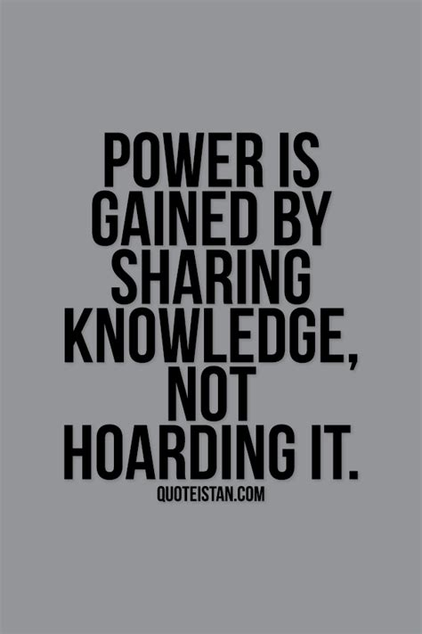 the other side of fear power is gained by knowledge not hoarding it