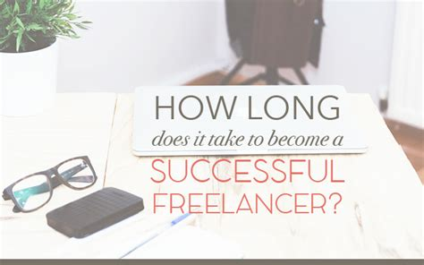 how does it take to become a successful freelancer 654 | successful freelancer1