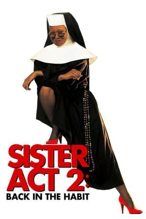 sister act     habit