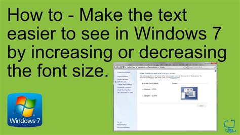 Windows 7  Make The Text On Your Screen Larger Or Smaller Youtube