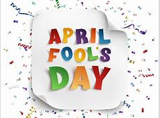 April Fool's Day in 20192020 When, Where, Why, How is