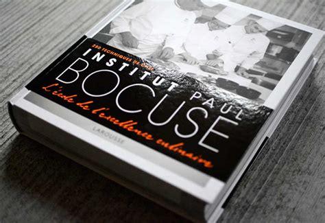 livre de cuisine paul bocuse livres de cuisine école ferrandi institut bocuse le combat des coqs food sens