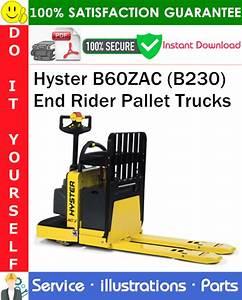Hyster B60zac  B230  End Rider Pallet Trucks Parts Manual