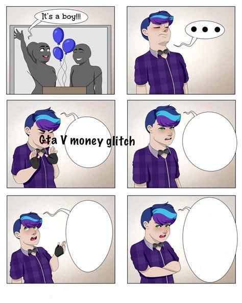 gta  money glitch okbuddyretard