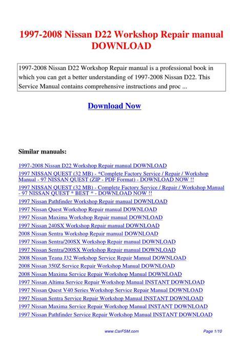 car repair manuals online pdf 1997 nissan quest free book repair manuals 1997 2008 nissan d22 workshop repair manual by hui zhang issuu