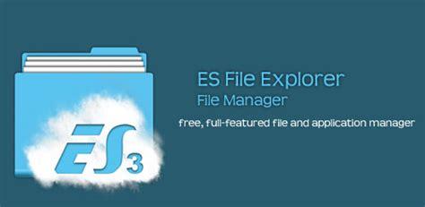 es file explorer file manager 3 2 5 1 apk downloader of