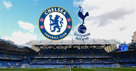Chelsea v Tottenham Preview & Predicted Starting Teams