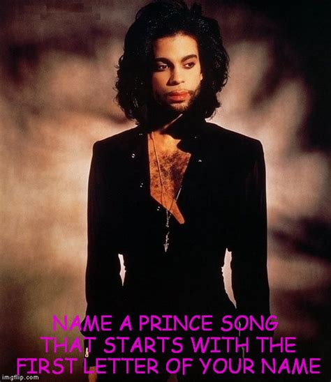 Prince Meme Generator - image tagged in prince imgflip