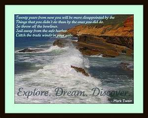 Quote: Explore. Dream. Discover. - Mark Twain (By Rhonda ...
