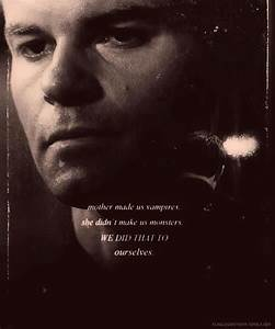 Quotes From The... Mikaelson Quotes