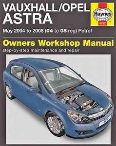 Holden Astra Ah Petrol  Vauxhall Opel  2004 2008 Haynes